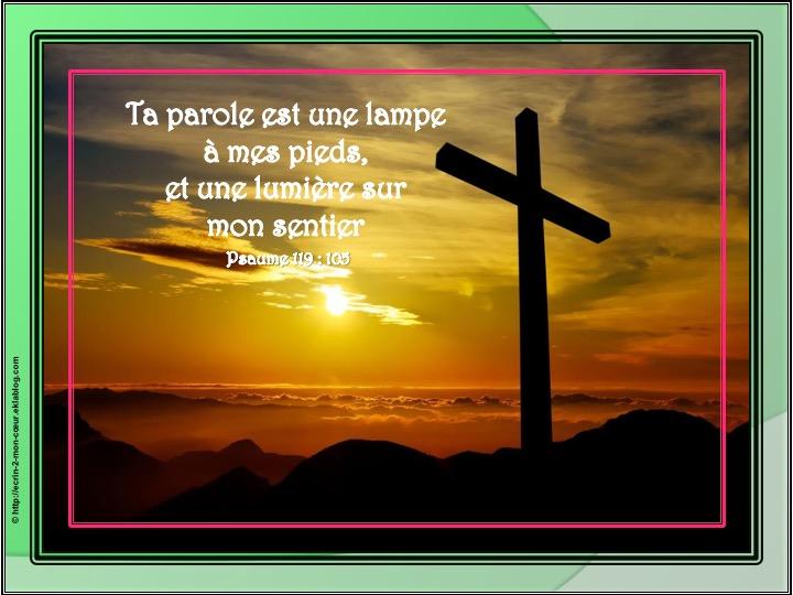 Ta parole est une lampe à mes pieds - Psaumes 119 : 105