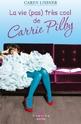 « La vie (pas) très cool de Carrie Pilby » de Caren Lissner