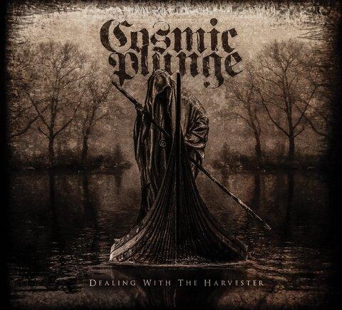 COSMIC PLUNGE - Les détails du nouvel album Dealing With The Harvester