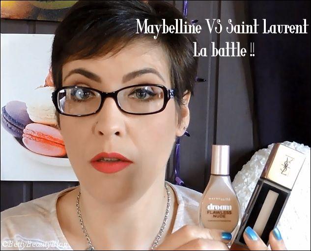 Maybelline VS Saint Laurent la Battle !