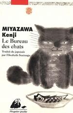 MIYAZAWA Kenji - Le bureau des chats