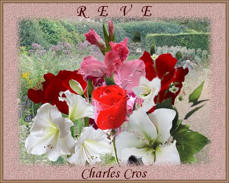 """Rêve""  poème de Charles CROS"