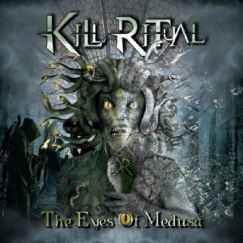 KILL RITUAL_The Eyes Of Medusa