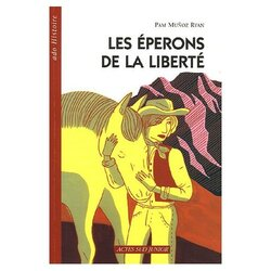 Premier livre : Les éperons de la liberté