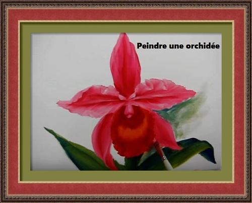 Dessin et peinture - vidéo 2684 : Comment peindre des orchidées 1 ? - huile, acrylique, aquarelle.