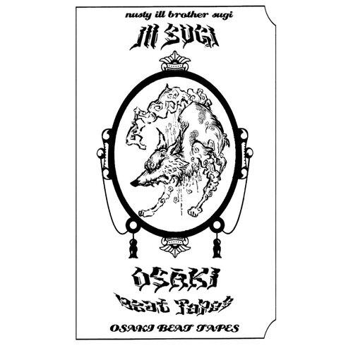 Ill Sugi - Osaki Beat Tape (2017) [Instrumental Hip Hop]