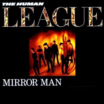 Human League - Mirror Man - 1982