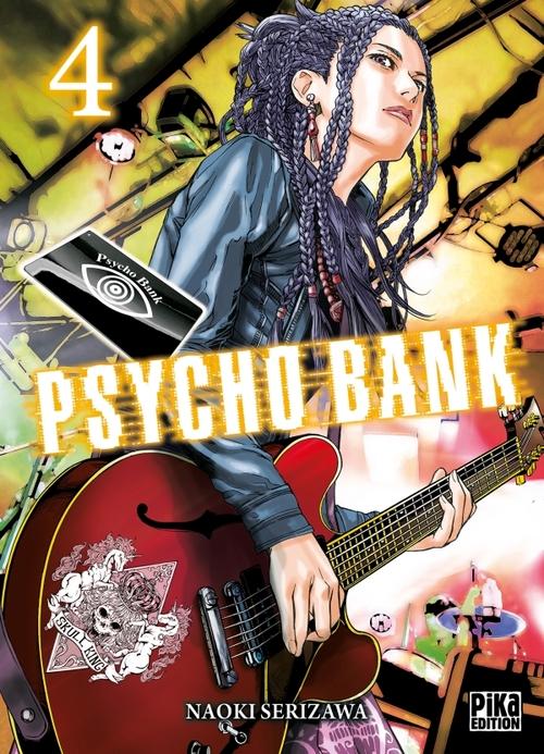 Psycho bank - Tome 04 - Naoki Serizawa