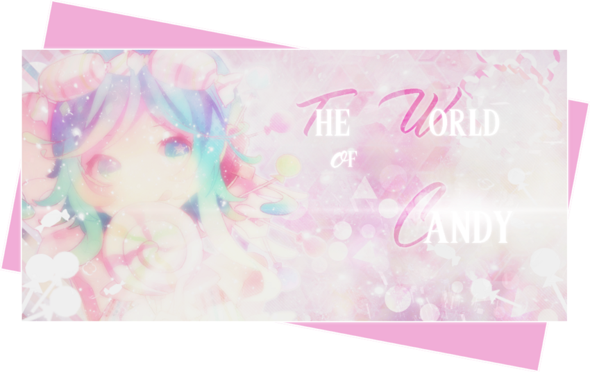 The World of Candy #74