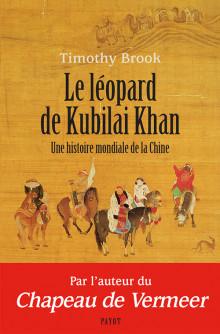 Le Léopard de Kubilaï Khan  -  Thimothy Brook