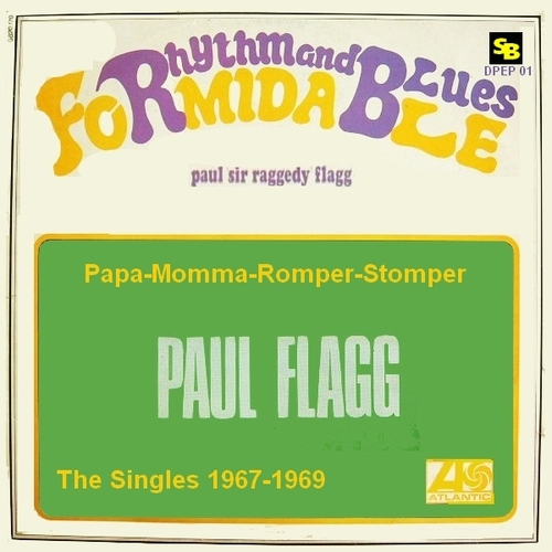"Paul Flagg : EP CD "" Papa-Momma-Romper-Stomper The Singles 1967-1969 "" SB Records DPEP 01 [ FR ]"