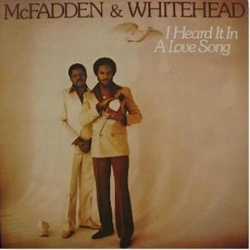 McFadden & Whitehead - I Heard It In A Love Song - Complete LP