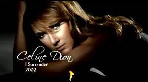 Résultats de recherche d'images pour «DION, Celine I surrender»