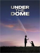 Review Under the Dome S01E04 & S01E05
