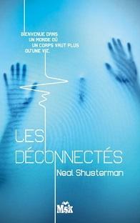 Les Fragmentés T2: Les Déconnectés , Neal Shusterman
