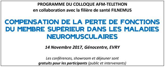 Colloque « Compensation de la perte de fonctions du membre supérieur dans les maladies neuromusculaires »