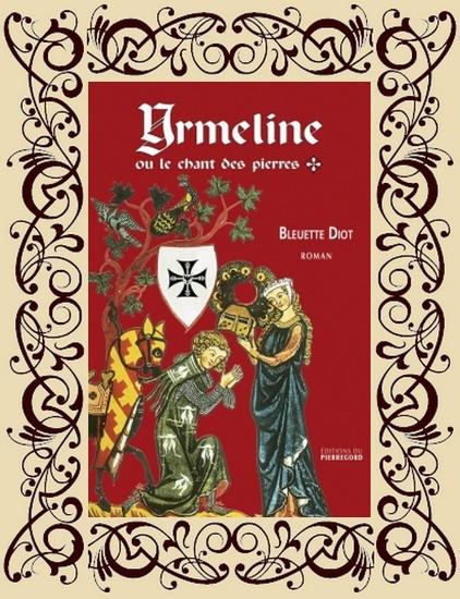 Yrmeline t1 : Yrmeline ou le chant des pierres
