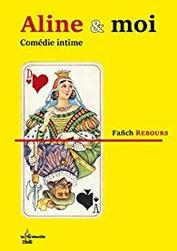 """""""Aline & moi"""" de Fañch Rebours"""