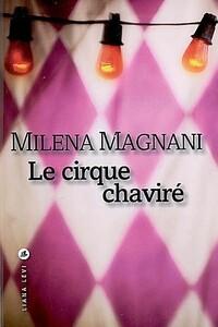 le-cirque-chavire-milena-magnani.jpg