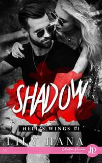 Hell's wings, tome 1 : Shadow (Lily Hana)