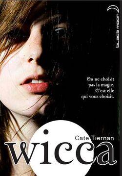 Wicca (tome 1) de Cate Tiernan