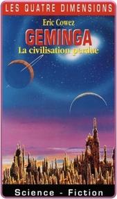 Eric Cowez - Geminga, la Civilisation Perdue