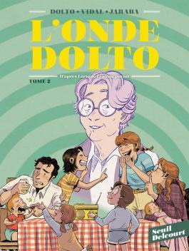 L'onde Dolto - Tome 02 - Dolto & Vidal & Jaraba