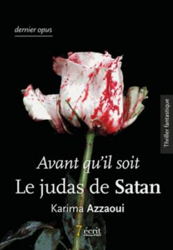 Extraits de ma lecture {Avant qu'il soit Le judas de Satan}