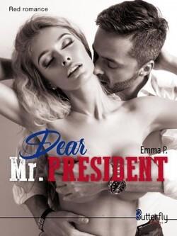 Dear Mr President - Emma P