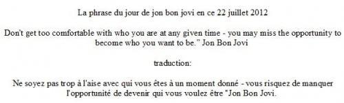 jon bon jovi sa phrase du jour en ce 22 juillet 2012 sur twitter