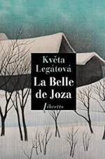 La belle de Joza  Kveta  Legatova