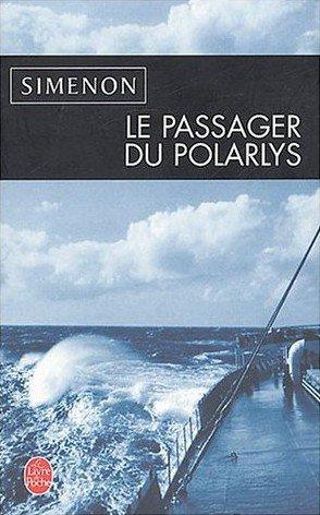 Georges Simenon, Le passager du Polarlys