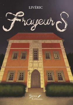 Frayeurs - Livéric @SemaEditions