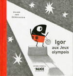 Igor aux jeux Olympois