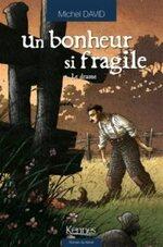 Un bonheur si fragile, Le drame, Michel DAVID