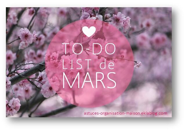 ✿ Ma to-do list du mois de mars.