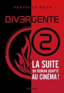 Couverture : Divergente, Tome 2 : Insurgent