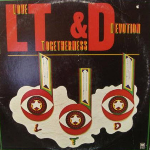 L.T.D. - Love, Togetherness & Devotion (1974) [Soul]