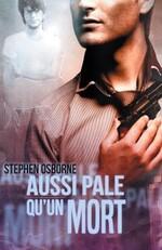 Aussi pâle qu'un mort  de Stephen Osborne