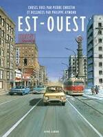 Est-Ouest - Pierre Christin et Philippe Aymond -