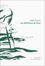 John LYNCH – La déchirure de l'eau