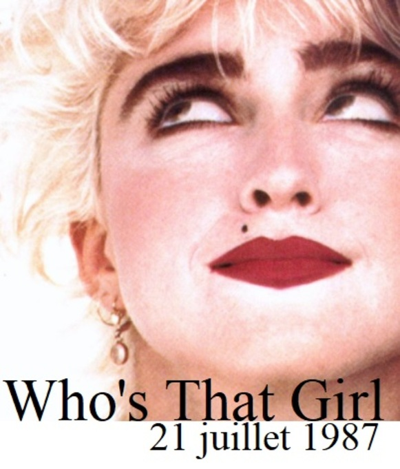 1987 WHO'S THAT GIRL