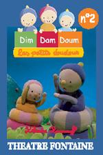 Dim Dam Doum 2 – spectacle au Théâtre Fontaine, à Paris