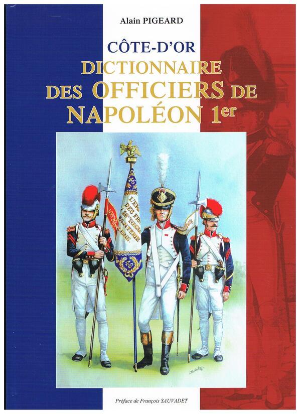 Hommage aux officiers de la Grande Armée de Napoléon 1er, originaires de la Côte d'Or