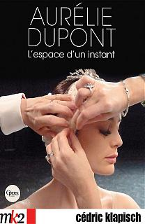 Affiche du film Aurélie Dupont l'espace d'un instant