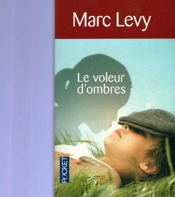 marc Levy le voleur d'ombres (1)