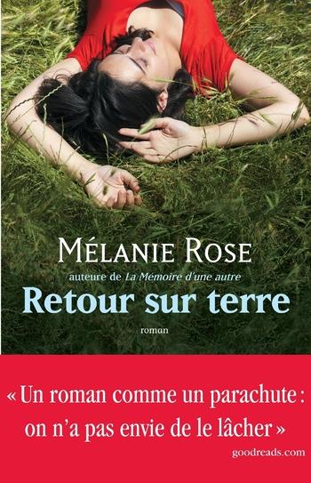 Retour sur terre - Mélanie Rose