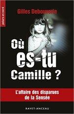 Chronique Où es-tu Camille de Gilles Debouverie