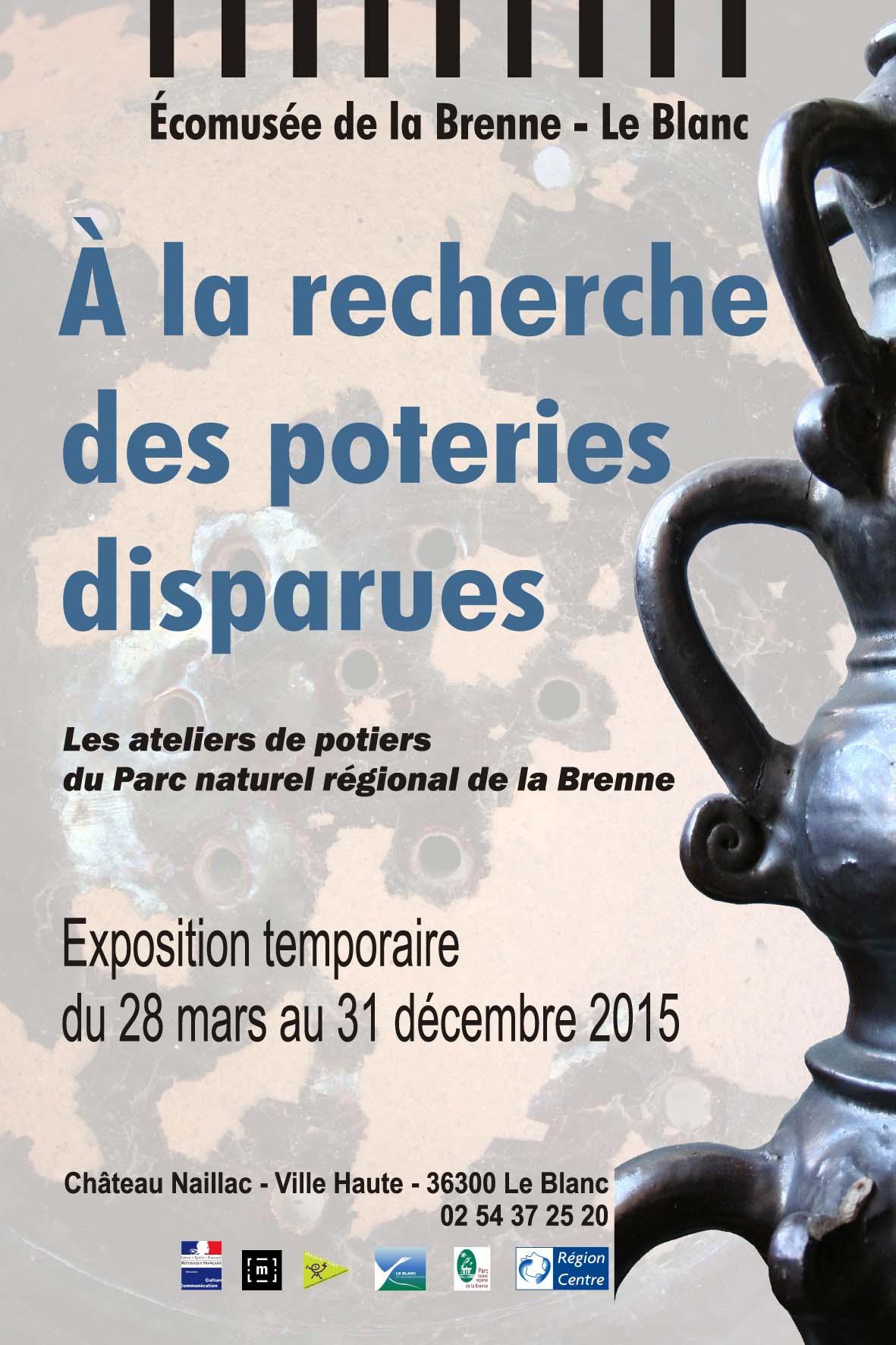 A la recherche des poteries disparues, les ateliers de potiers du PNR de la Brenne, exposition temporaire du 28 mars au 31 décembre 2015
