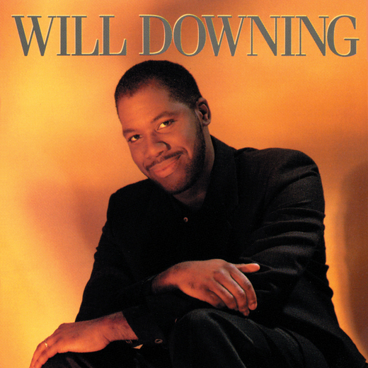 Will Downing- Will Downing [1988]
